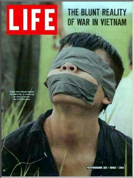 t was perhaps the most controversial cover for LIFE magazine, which usually steered clear of controversy. Paul Schutzers captured this image of a VietCong prisoner gagged and bound, being taken prisoner by American forces during the Vietnam War. Photography and news coverage like this helped to turn the American public against the Vietnam war.  https://pictureshistory.blogspot.com/2010/07/vietanm-war-viet-cong.html