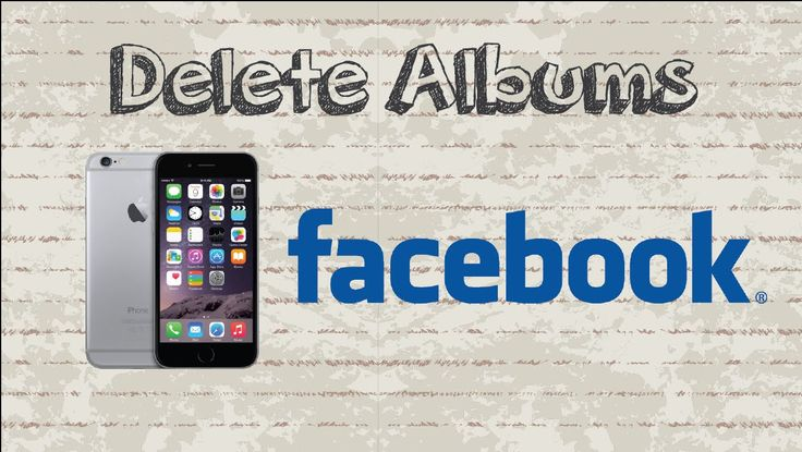 How to delete Albums on Facebook Mobile App (Android