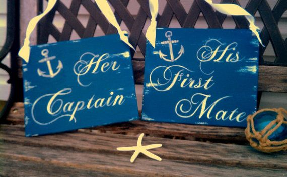 Navy Wedding Signs NAUTICAL Her Captain & His First Mate Nautical Weddings, Military Weddings Beach Weddings