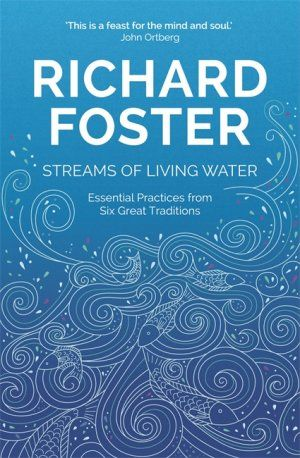 Streams of Living Water (9781473662100) | Free Delivery @ Eden.co.uk