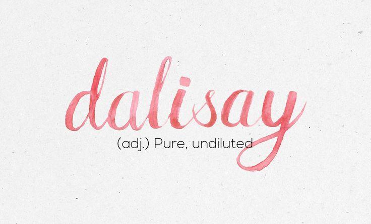 """""""Dalisay""""                                                                                                                                                                                 More"""