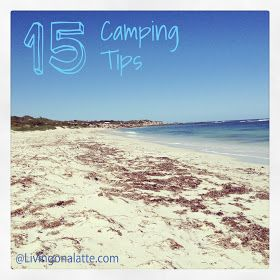 Living on a Latte: My Camping Tips