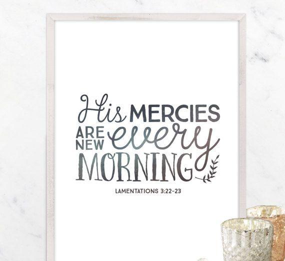 Scripture Printable Lamentations 3:22-23 His Mercies by Design615