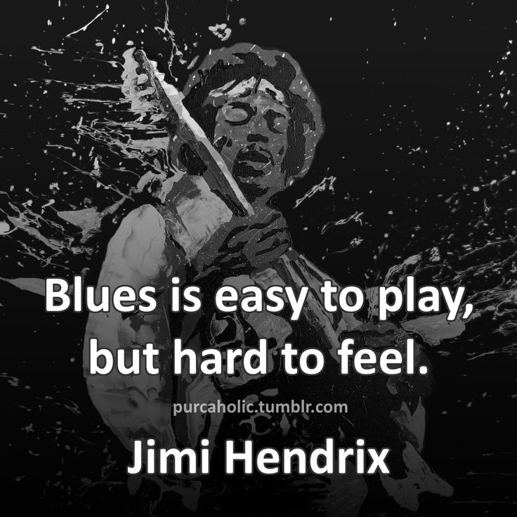 So true, love playing blues guitar!