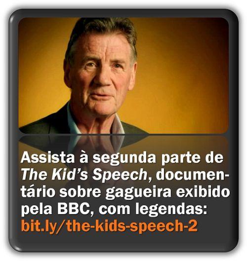 """Segunda parte de """"The Kid's Speech"""" (O Discurso da Criança), documentário da BBC sobre gagueira na infância."""