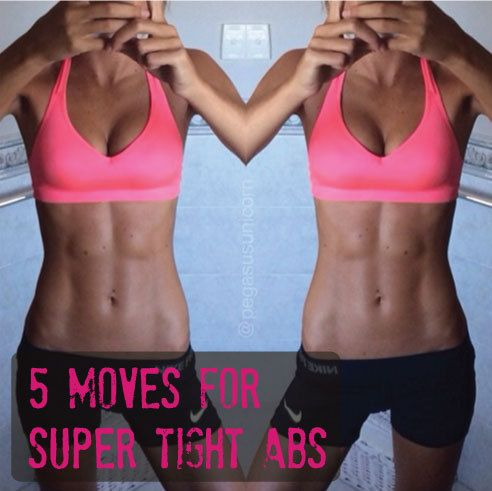 5 Moves for Super Tight Abs!   Look at this later! Hope it's good.