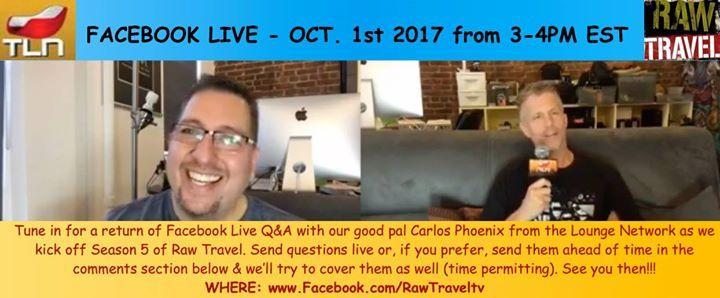 Facebook Live QandA With Raw Travel TV @ www.facebook.com/rawtraveltv - 1-October https://www.evensi.com/facebook-live-q-a-with-raw-travel-tv/227595570