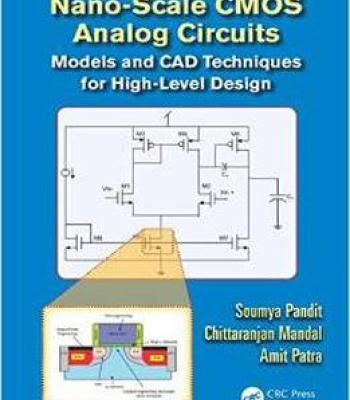 Nano-Scale Cmos Analog Circuits: Models And Cad Techniques For High-Level Design PDF