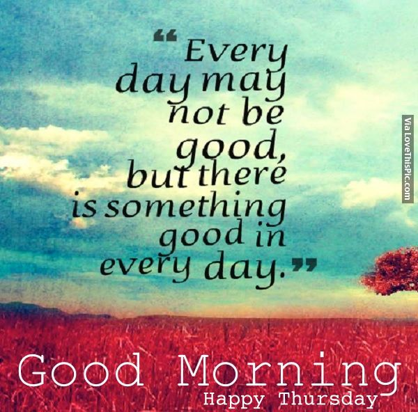 Good Morning Thursday Image : Best thursday morning quotes on pinterest happy