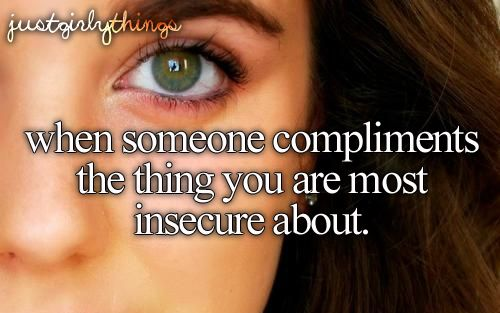 Yeah♥ that makes me feel a little less insecure