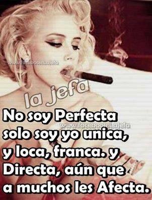 No soy perfecta......