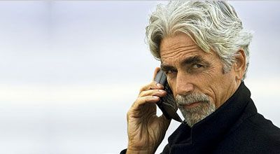 Oh holy hotness! It is Sam Elliott and he's on the phone calling ME!