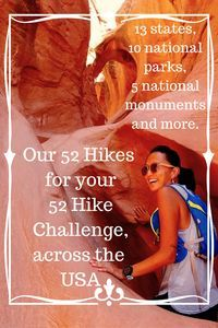 Hiking around the US. 52 Hike challenge. Read about our hiking adventure and I hope you add some of these to your bucketlist!