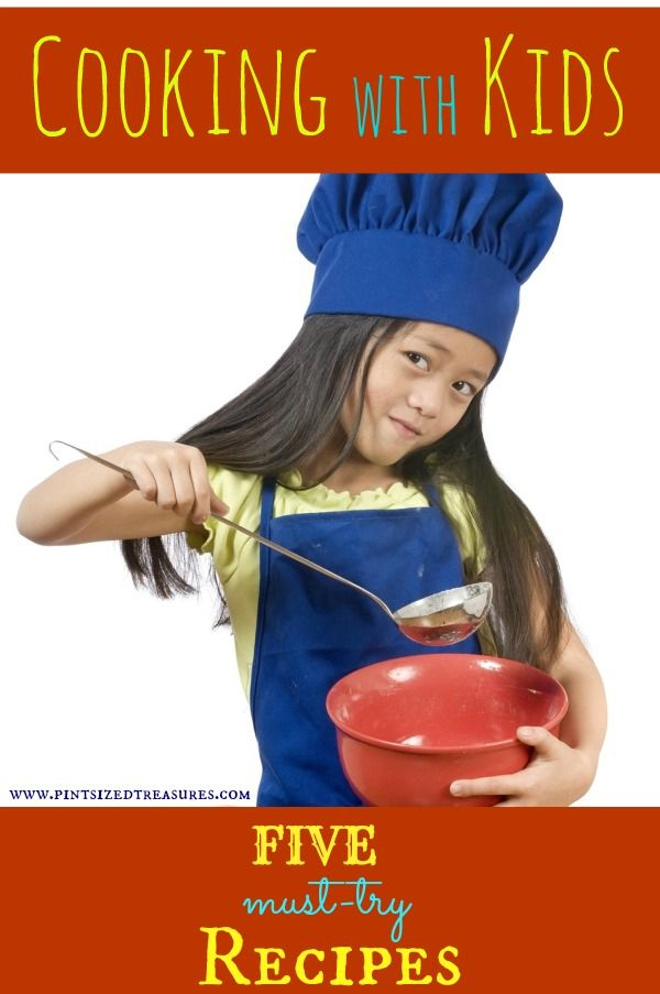 Cooking with kids is fun---and rewarding! Try these five simple recipes to get your munchkins in the kitchen! #cookingwithkids #recipes www.pintsizedtreasures.com