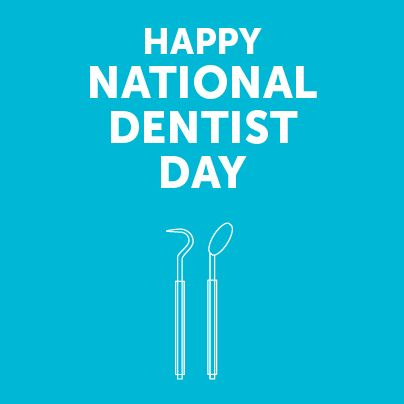 National Dentist Day - March 6, 2014