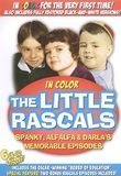 The Little Rascals: Spanky, Alfalfa & Darla's Memorable Episodes [B&W/Color] [DVD]