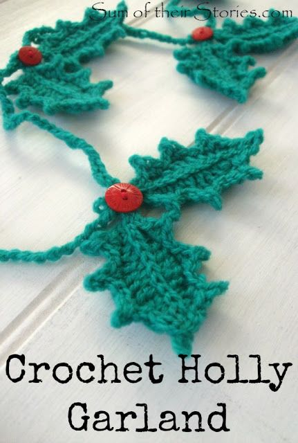 Crochet Holly leaf garland | sumoftheirstories.com