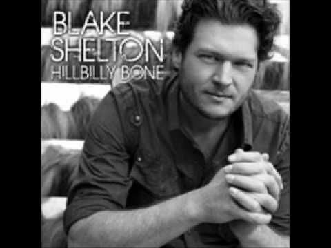 You'll Always Be Beautiful ~ Blake Shelton... Probably one of my favorite songs.