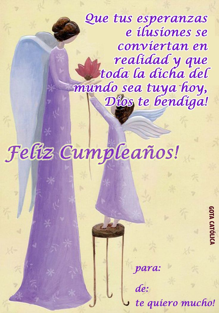 Feliz Cumpleaños! Dulce. No Todos los días y en este especialmente: Dios te bendiga.