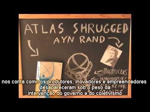 """""""A Revolta de Atlas"""" e suas lições... - YouTube"""