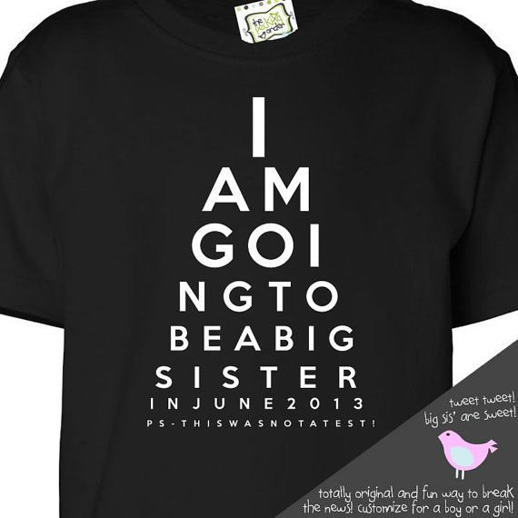 big sister shirt - funny eye chart pregnancy announcement t- shirt