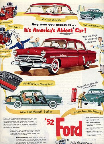 1952 Ford Advertisement. I remember as a young lad, standing on the bumper with my chin resting on the radiator support watching Dad perform routine maintenance.