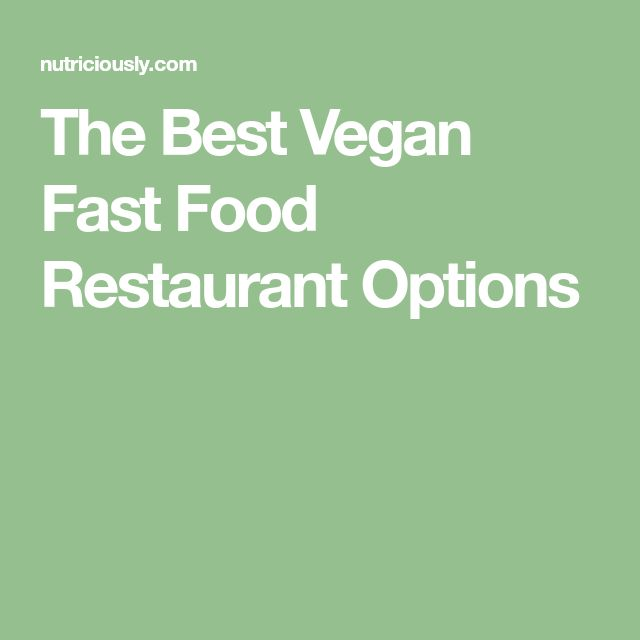 Best vegetarian fast food options