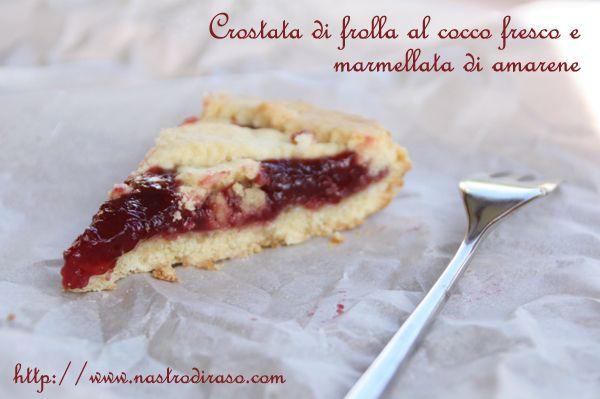 Crostata+di+frolla+al+cocco+fresco+e+marmellata+di+amarene