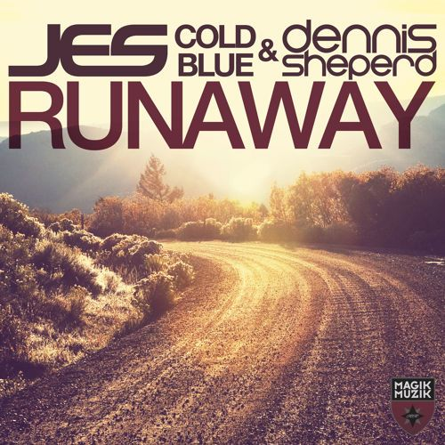 JES \u0026 Cold Blue \u0026 Dennis Sheperd - Runaway [EDM.com Premiere] by Trance \u0026 Progressive | Free Listening on SoundCloud