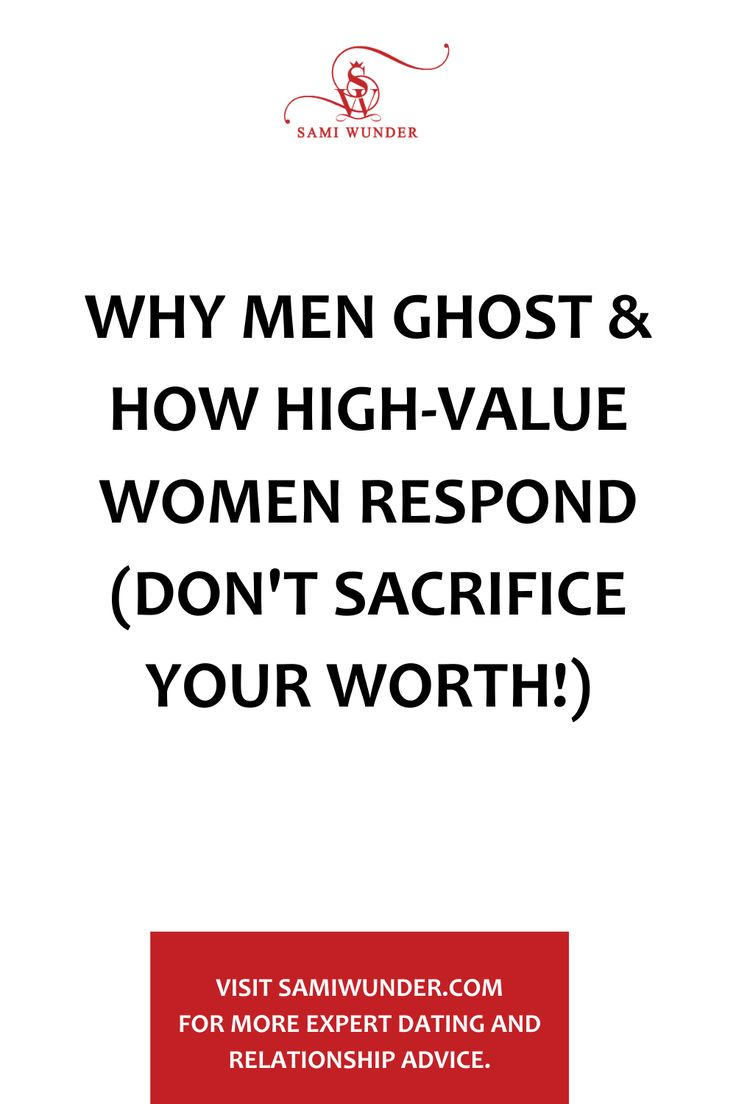 Why Men Ghost & The High Value Response To It Diva