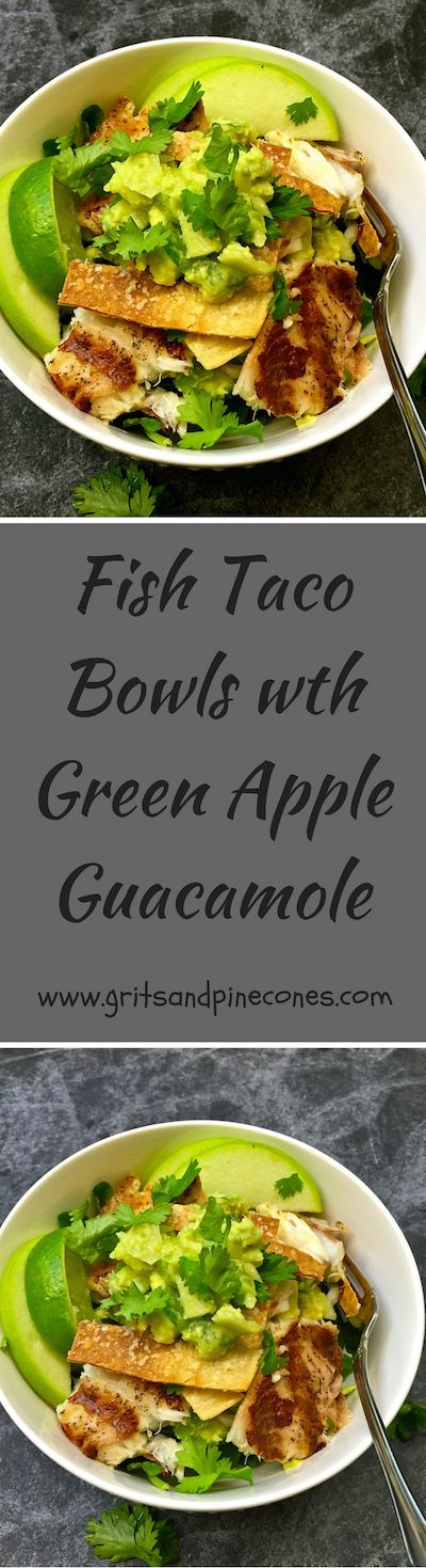 If you like grilled fish tacos, you will love my healthy, low-calorie, quick and easy Grilled Fish Taco Bowls with Green Apple Guacamole!  via @http://www.pinterest.com/gritspinecones/