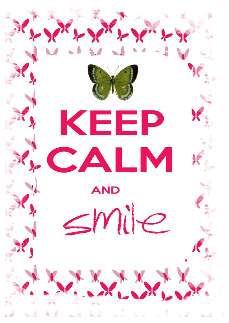 Keep Calm And Smile Quotes: Best 25+ Keep Smiling Quotes Ideas On Pinterest