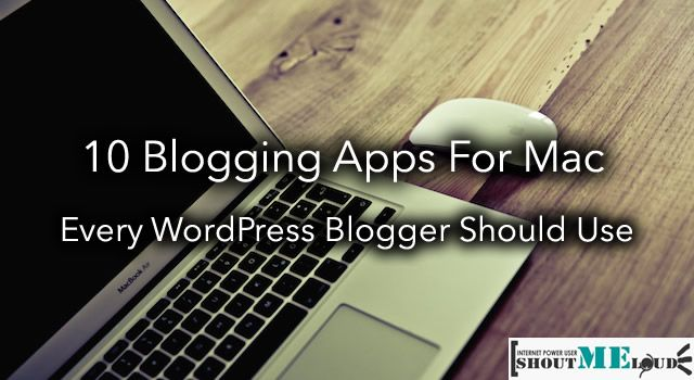 Blogging Apps for Macs. I love finding and using new or new-to-me apps .
