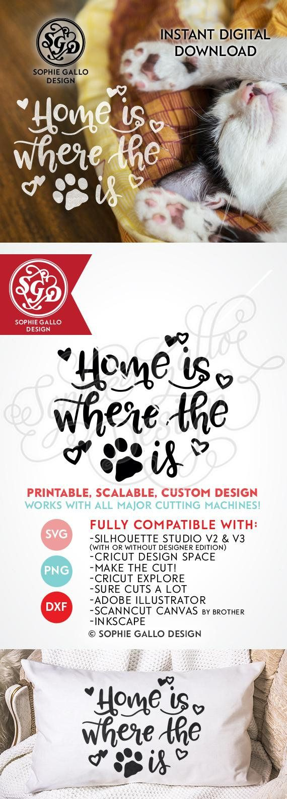 Home is where the Pet Is, Quote Cut SVG, PNG & DXF files instant digital download  WHAT YOU'LL GET ~ 3 files: 1 SVG file that is compatible with Silhouette Studio, Cricut Design Space, CorelDRAW, Adobe Illustrator, Inkscape, Making the Cut, Sure Cuts A lot, and various other vinyl cutting machines and software.  A DXF file (which is compatible with the basic Silhouette Studio program -- no upgrade to design studio necessary)!  1 PNG file that can be edited in Photoshop and other software....