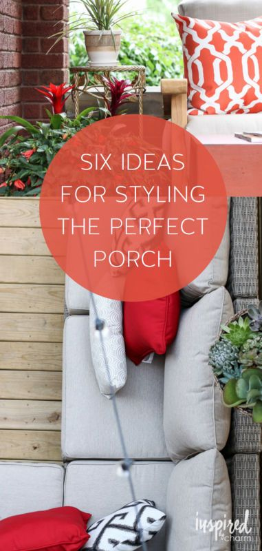 Six Ideas for Styling the Perfect Porch. Visit this guide to help give your porch, patio, or deck some style this season.