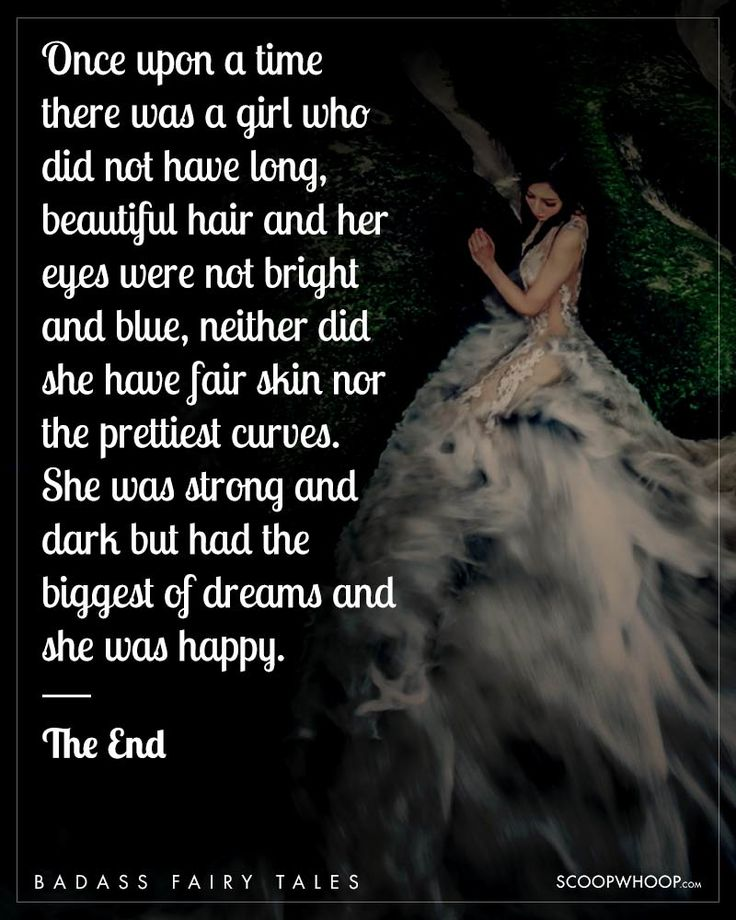 15 Realistic Fairy Tales That Perfectly Describe The Independent, Free-Sprited Woman Of Today