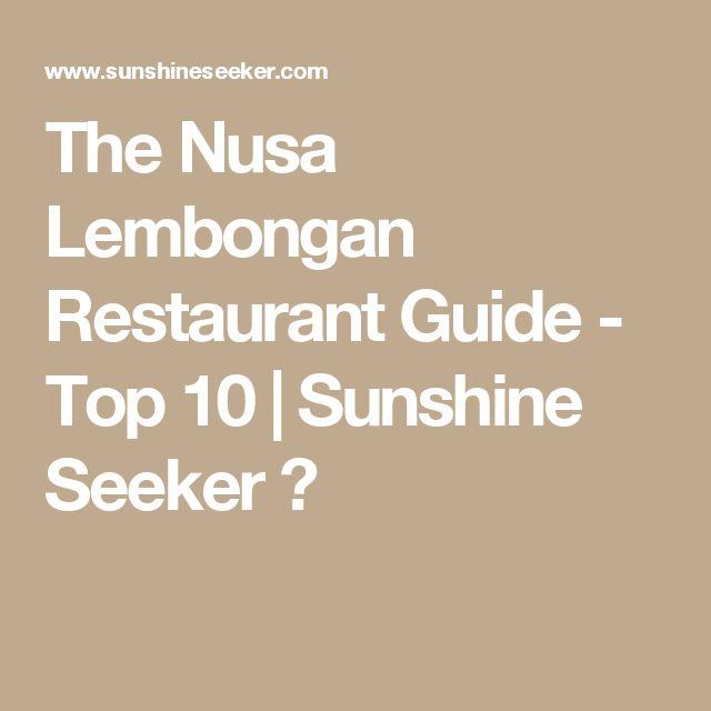 The Nusa Lembongan Restaurant Guide - Top 10 | Sunshine Seeker ☮