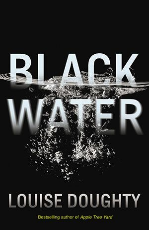 Review: Black Water by Louise Doughty