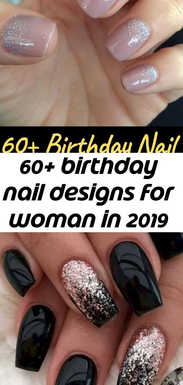 60 Birthday Nail Designs For Woman In 2019 35 Pretty Winter Nails