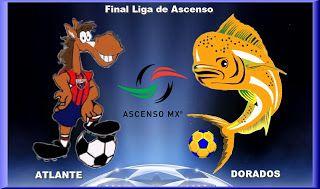 Blog de palma2mex : LIGA MX de Ascenso – ATLANTE VS DORADO