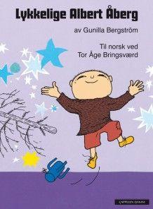 Lykkelige Albert Åberg av Gunilla Bergström (Innbundet)