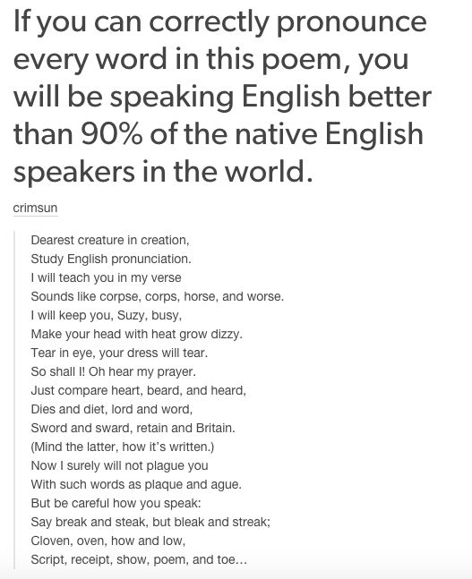 And that no one can really speak English, if you come to think of it. | 21 Times Tumblr Proved English Is The Worst Language Ever