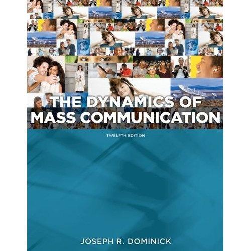 Dynamics Of Mass Communication Media In Transition Joseph Dominick 9780073526195 Amazon Com Books Mass Communication Communication Ebook
