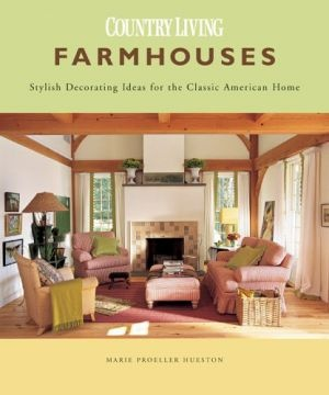 Farmhouses by Marie Proeller Hueston.jpg gotta see if i have this book in my farmhouse book collection.