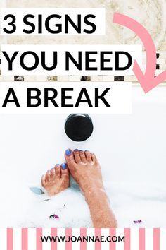 3 Signs You NEED a Break - A list of three typical ways that you need to take a break and go on vacation or tune out for a bit.