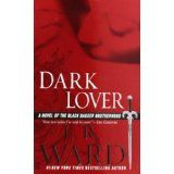 Dark Lover (Black Dagger Brotherhood, Book 1) (Mass Market Paperback)By J. R. Ward