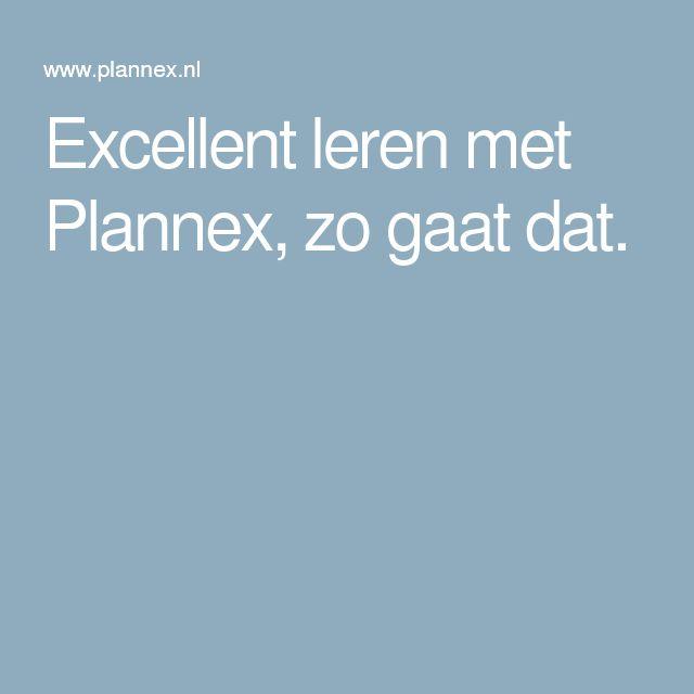 Excellent leren met Plannex, zo gaat dat.
