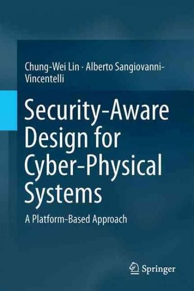 Security-aware Design for Cyber-physical Systems: A Platform-based Approach