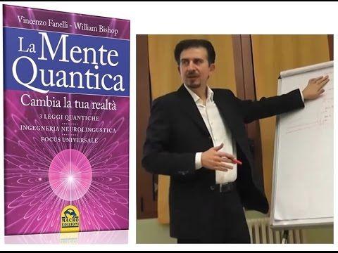 LA MENTE QUANTICA - Video integrale - YouTube