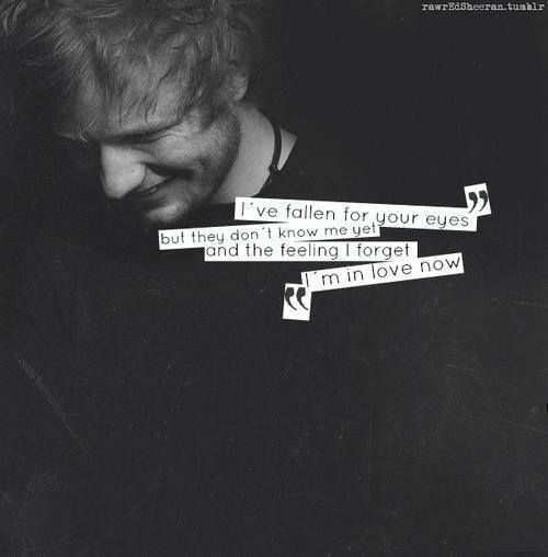 Ed Sheeran quote I'm addicted to his cd